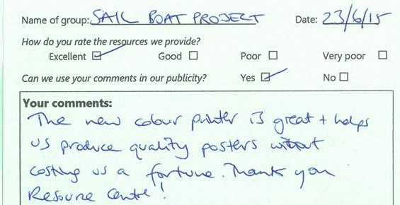 """Comment card from Sail Boat Project: """"The new colour printer is great and helps us produce quality posters without costing us a fortune. Thank you Resource Centre!"""""""