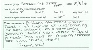"feedback card from Florence Avenue Street Party: ""This was an amazing reasonable place with lovely staff!"""